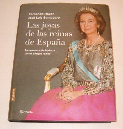Las Joyas de las Reinas de Espaqa ((Fuera de colección)) por Fernando Raysn