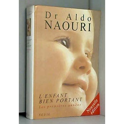 L'ENFANT BIEN PORTANT. : Les premières années, édition 1997