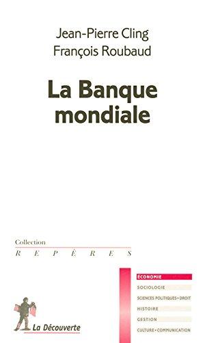 La Banque mondiale par Jean-Pierre CLING