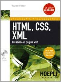 HTML, CSS, XML. Creazione di pagine web. Con CD-ROM