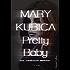 Pretty Baby - Das unbekannte Mädchen: Thriller
