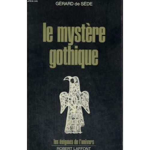 Le mystère gothique : des runes aux cathédrales