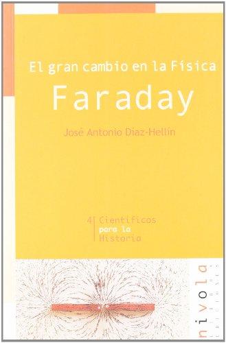 [EPUB] El gran cambio en la física. faraday (científicos para la historia)