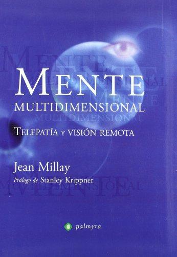 Mente Multidimensional (Nuevo Paradigma (palmyra)) por Jean Millay