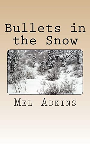 Bullets in the Snow