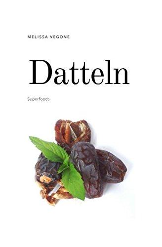 Datteln: Superfood