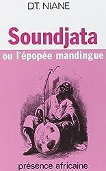 Soundjata, ou, L'épopée mandingue / Djibril Tamsir Niane