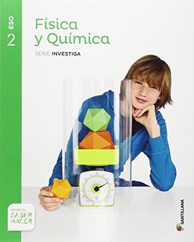 FISICA Y QUIMICA SERIE INVESTIGA 2 ESO SABER HACER