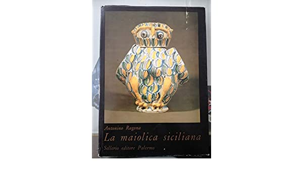 Amazon.it: la maiolica siciliana libri