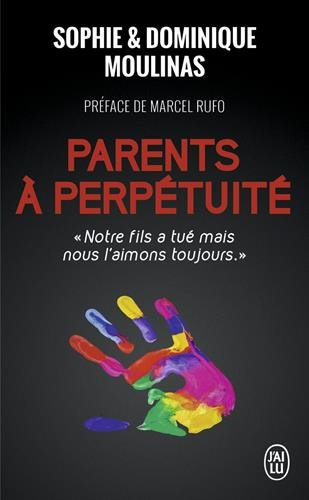Parents à perpétuité par