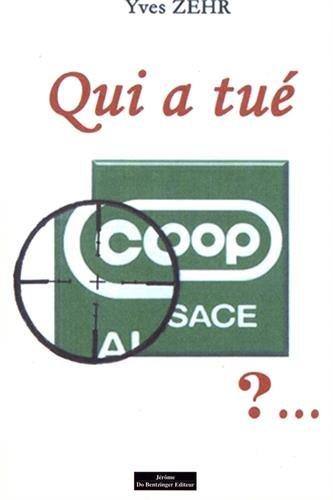 Qui a tué COOP Alsace ?