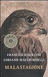 Malastagione (Oscar bestsellers) di Guccini, Francesco (2012) Tapa blanda