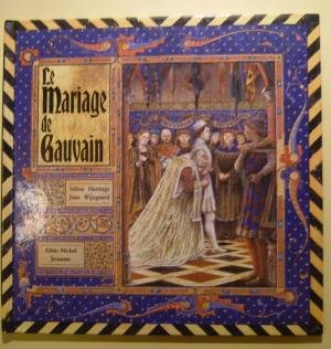 Le Mariage de Gauvain par Hastings, Wijngaard