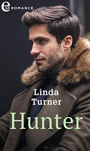 Hunter (eLit) (Fortune's Children Vol. 15) di [Turner, Linda]