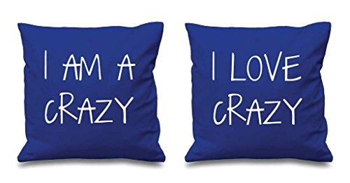 I AM Crazy I Love Crazy Bleu Housses de coussin 40,6 x 40,6 cm Couples Coussins Saint Valentin Anniversaire de mariage Chambre à coucher Coussin décoratif Maison