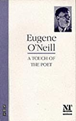 A Touch of the Poet by Eugene Gladstone O'Neill (1994-03-08)