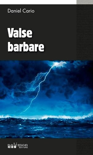Valse barbare par Cario/Daniel