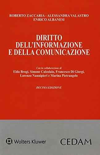 Diritto dell'informazione e della comunicazione. Con e-book