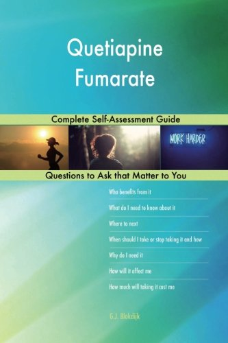 Price comparison product image Quetiapine Fumarate; Complete Self-Assessment Guide