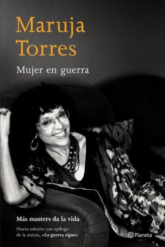 Mujer en guerra (Biblioteca Maruja Torres) por Maruja Torres
