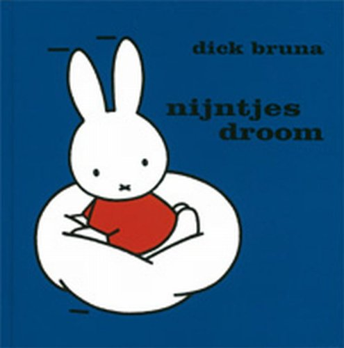 Nijntje's droom (Dick Bruna kinderboeken, Band 49)