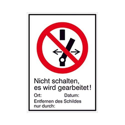 Schild Nicht schalten es wird gearbeitet Kombizeichen / Verbot Größe: 13,1 x 18,5cm PVC