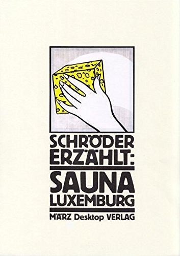 Sauna Luxemburg Schroder Erzahlt Pdf Online Gabbysylvester