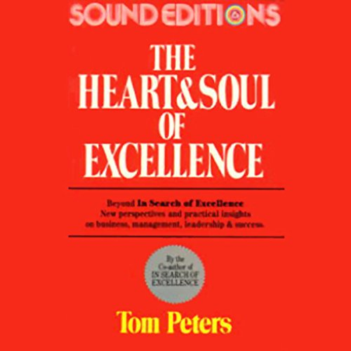 The Heart and Soul of Excellence  Audiolibri