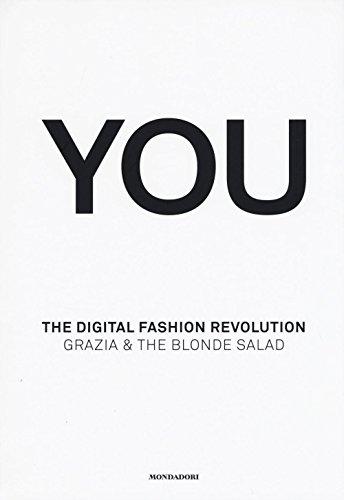 you-the-digital-fashion-revolution-ediz-italiana-e-inglese