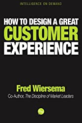 How to Design a Great Customer Experience (English Edition)