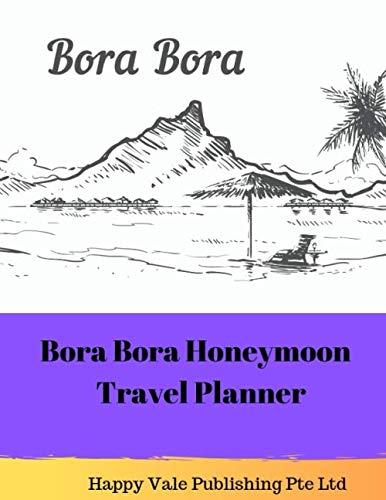 Bora Bora Honeymoon Travel Planner