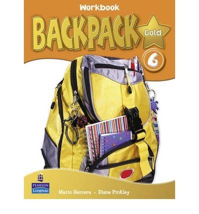 [(Backpack Gold 6 Workbook and Audio CD N/E Pack)] [Author: Diane Pinkley] published on (January, 2013)