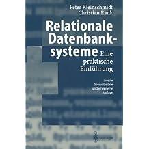 Relationale Datenbanksysteme: Eine praktische Einführung