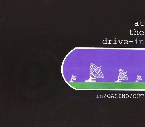 In/Casino/Out by At The Drive In