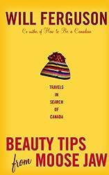Beauty Tips from Moosejaw by Will Ferguson (2005-03-03)