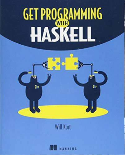 Get Programming with Haskell por Will Kurt