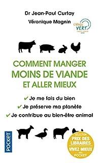 Comment manger moins de viande et aller mieux par Jean-Paul Curtay