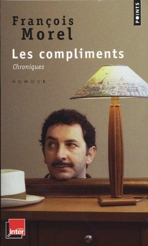 Les Compliments. Chroniques