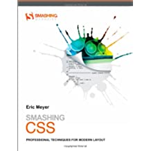 Smashing CSS: Professional Techniques for Modern Layout (Smashing Magazine Book Series)