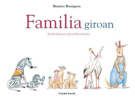 Familia giroan (Album ilustratuak) por Béatrice Boutignon