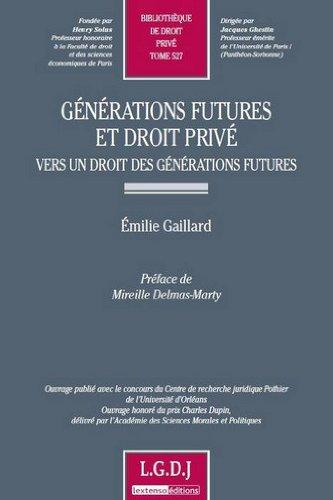 Générations futures et droit privé par Emilie Gaillard