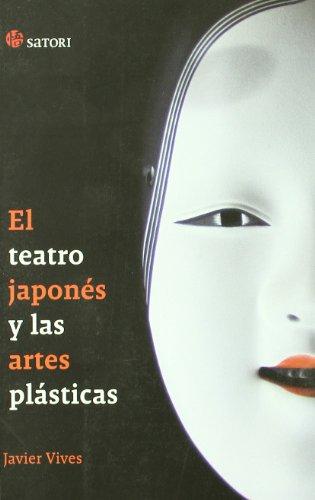 Descargar Libro Teatro Japones Y Las Artes Plasti (Arte y Arquitectura) de Javier Vives Rego