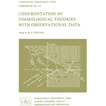 Confrontation of Cosmological Theories with Observational Data (International Astronomical Union Symposia)