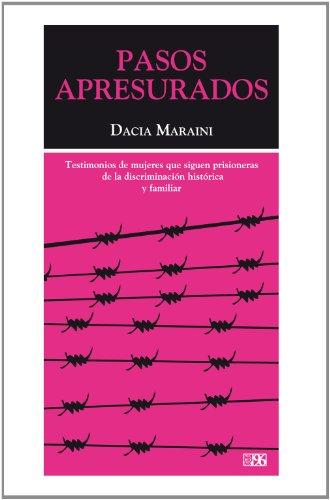 Pasos Apresurados (De 6 a 96) por Dacia Maraini