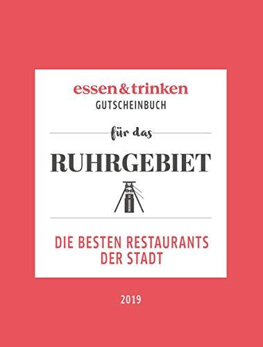 essen & trinken – Gutscheinbuch für das Ruhrgebiet: Die besten Restaurants der Stadt