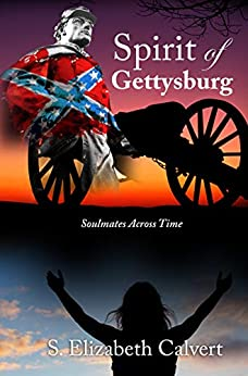 Spirit of Gettysburg: Soulmates Across Time by [Calvert, S. Elizabeth]