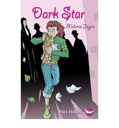 [(Dark Star)] [ By (author) Melanie Joyce, Edited by Jonny Zucker, Illustrated by Anthony Williams ] [October, 2006]