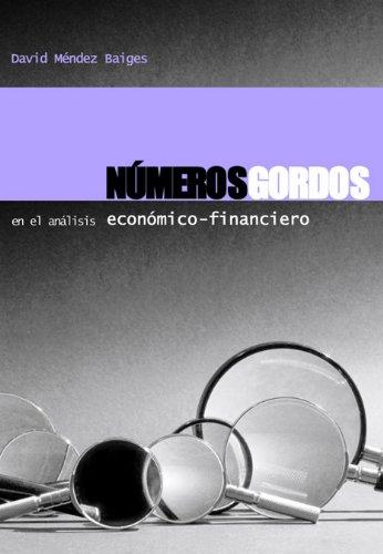 Números gordos en el análisis económico-financiero por David Méndez Baiges