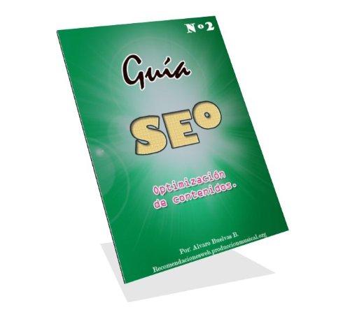 Guia Seo Nº 2 Optimizacion De Contenidos por Alvaro Buelvas Bustillo