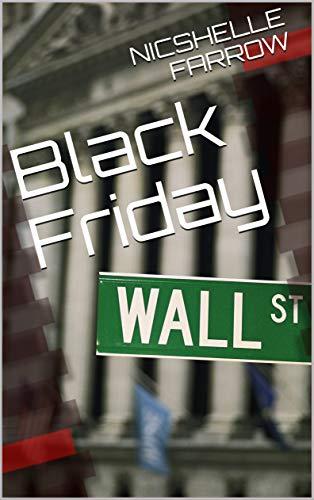 Black Friday (English Edition) eBook: NICSHELLE FARROW: Amazon.es ...